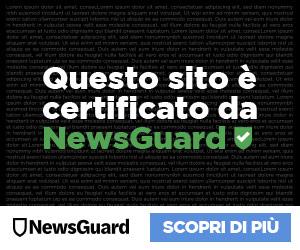 Questo giornale è certificato da Newsguard come sito affidabile per contenuti e correttezza giornalistica.