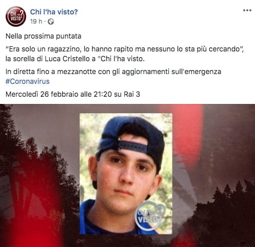Post di Chi l'ha visto su Luca Cristello