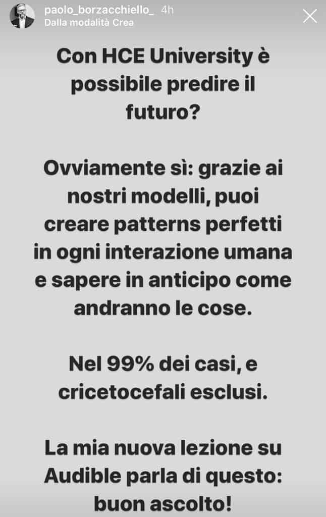 Storia di Paolo Borzacchiello su Instagram in cui afferma che con HCE è possibile predire il futuro